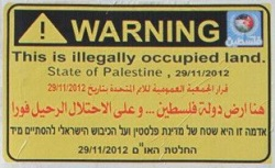 One of the signs being erected on roads in the West Bank by the PA